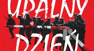 UPALNY DZIEŃ – spektakl w 80. rocznicę wybuchu II Wojny Światowej