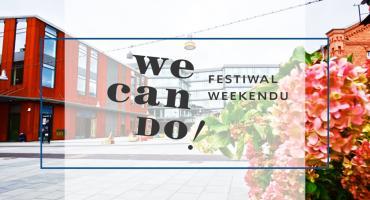 Festiwal We Can Do w Warszawie
