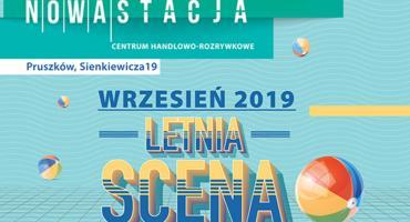 Scena Letnia w Nowej Stacji w Pruszkowie gra dalej!