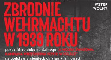 """Pokaz filmu w Muzeum Dulag 121 pt. """"Zbrodnie Wehrmachtu w 1939 roku"""""""