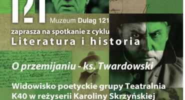 O przemijaniu – ks. Twardowski w Muzeum Dulag 121