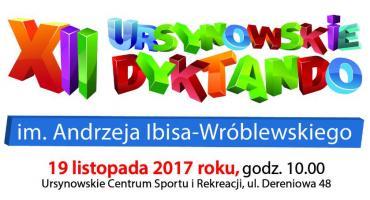 Urząd Dzielnicy Ursynów ogłasza zapisy na XII Ursynowskie Dyktando im. Andrzeja Ibisa-Wróblewskiego