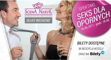 Seks dla opornych na scenie hotelu Narvil