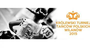 Królewski Turniej Tańców Polskich Wilanów 2015