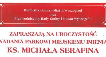Uroczystość nadania parkowi miejskiemu  imienia Ks Michała Serafina