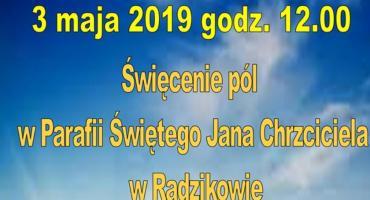 3 Maja święcenie pól w Radzikowie