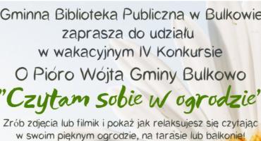 """KONKURS """"CZYTAM SOBIE W OGRODZIE"""" - Bulkowo"""