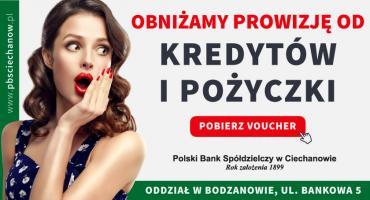 PBS w Ciechanowie oddział Bodzanów obniża prowizję od kredytów i pożyczki