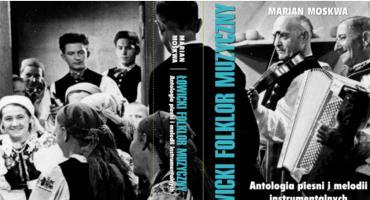 """Promocja antologii """"Łowicki Folklor Muzyczny"""""""