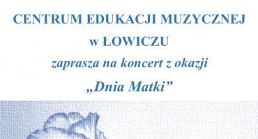 "Koncert z okazji ""Dnia Matki"""