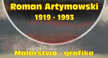 """Zaproszenie na wystawę: """"Roman Artymowski 1919 – 1993. Malarstwo – grafika"""""""