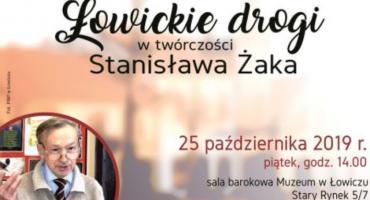 Spotkanie z cyklu Ludzie z pasją - ,,Łowickie drogi w twórczości Stanisława Żaka