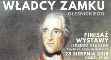 Finisaż wystawy Władcy Oleśnickiego Zamku