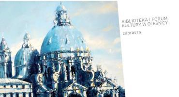 Wystawa malarstwa Jarosława Kiełbasiewicza