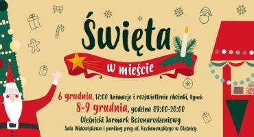 Oleśnicki Jarmark Bożonarodzeniowy zbliża się dużymi krokami