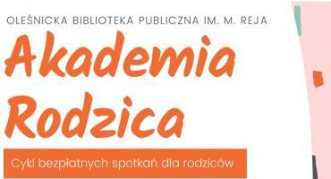 Akademia Rodzica - Ostatnie Spotkanie w 2019