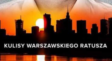 Wojciechowicz i jego Kulisy warszawskiego ratusza