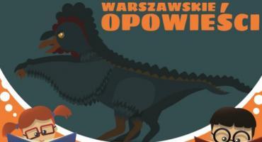 Warszawskie Opowieści - spotkania dla dzieci już od najbliższej soboty
