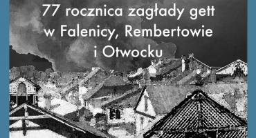 77 rocznica zagłady gett w Otwocku, Falenicy i Rembertowie