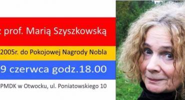 Spotkanie z prof. Marią Szyszkowską
