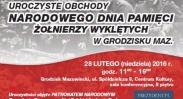 Uroczyste obchody święta Żołnierzy Wyklętych w Grodzisku Maz. objęte PATRONATEM NARODOWYM Prezydenta