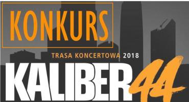 KONKURS! Zdobądź bilet na koncert Kalibra 44