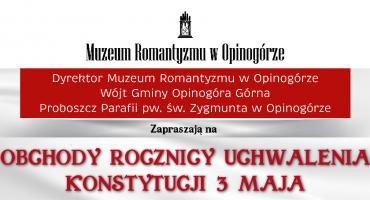Obchody Rocznicy Uchwalenia Konstytucji 3 Maja w Opinogórze Górnej