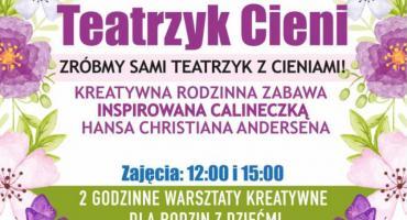 Teatrzyk Cieni - Rodzinna Niedziela w Opinogórze