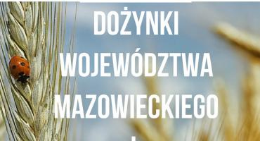 Dożynki Województwa Mazowieckiego 2019 w Ciechanowie. Wystąpią gwiazdy!