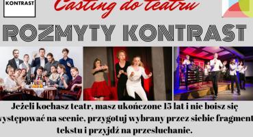 Casting w Ciechanowie! Dołącz do Teatru Rozmyty Kontrast
