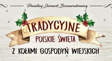 W Ciechanowie odbędzie się Powiatowy Jarmark Bożonarodzeniowy